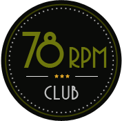 The 78 rpm Club